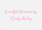 Eventful Moments by Cindy